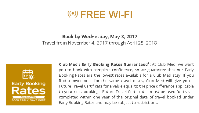 EARLY BOOKING RATES. CLUB MED: WINTER 2017 & 2018